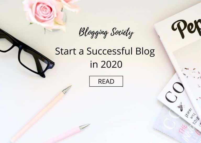 start a successful blog in 2020