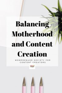 How to Balance a Blog and Being a Mom