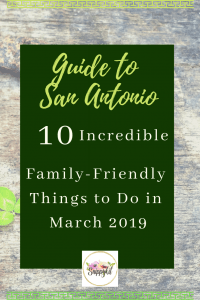 It is time to get out and enjoy the sunshine. Here are some 10 amazing family-friendly things to do in San Antonio in March 2019.