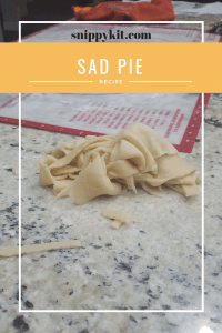 Recipe || Sad Pie