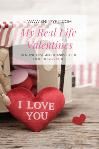 Mom Life || My Real Valentines