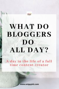 A Day in the Life of a Content Creator/Blogger